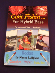 Book - Gone Fishin'.. For Hybrid Stripers