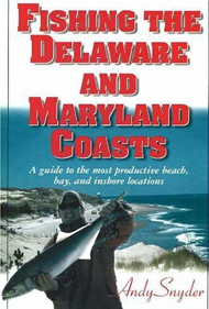 Book - Fishing The Delaware and Maryland Coasts